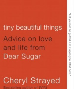 Tiny-Beautiful-Things-by-Cheryl-Strayed