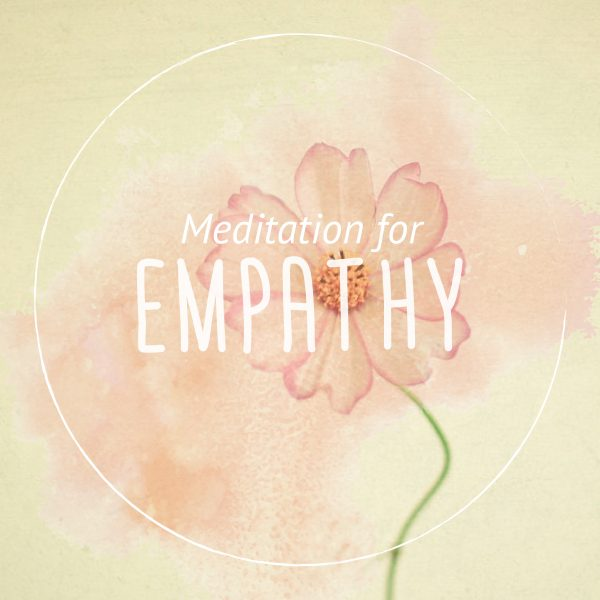 Empathy Guided Meditation