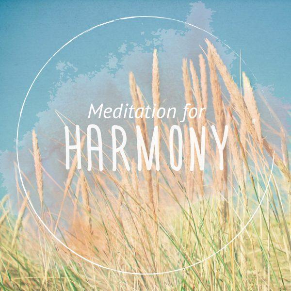 Harmony Guided Meditation