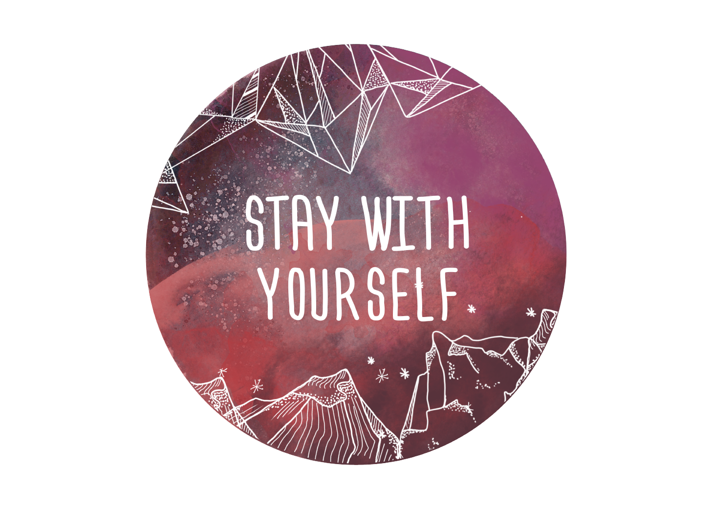 Stay With Yourself