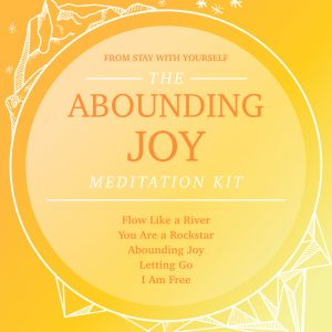 Abounding Joy Meditation Kit