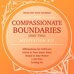 Compassionate Boundaries Meditation Kit (2 of 2)