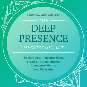 Deep Presence Meditation Kit