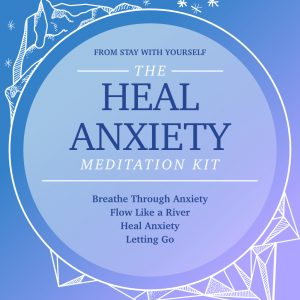 Heal Anxiety Meditation Kit